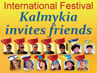 International Festival 'Kalmykia invites friends'